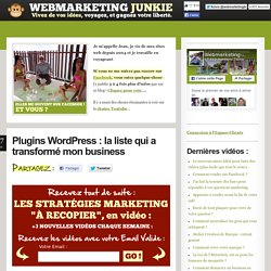 Plugins Wordpress : la liste qui a transformé mon business