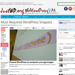 Must Required WordPress Snippets