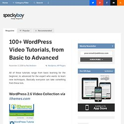 100+ Wordpress Video Tutorials, from Basic to Advanced : Speckyb