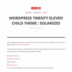 WordPress Twenty Eleven Child Theme : Solarized