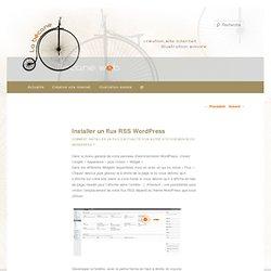 Flux RSS WordPress - en utilisant un widget wordpress (tutoriel)