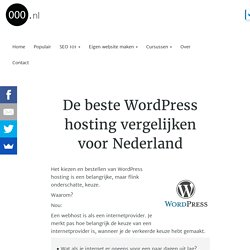 De beste WordPress hosting vergelijken voor Nederland