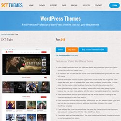 Video WordPress theme for videographers, video shooting sites - SKT Tube