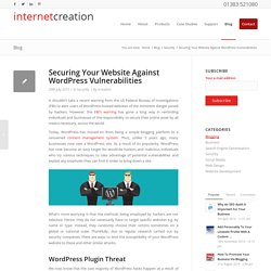 Securing Your Website Against WordPress Vulnerability