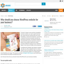Why should you choose WordPress website for your business?