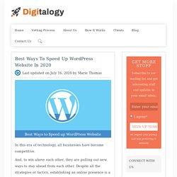 Best Ways to Speed Up WordPress Website in 2020 – Digitalogy