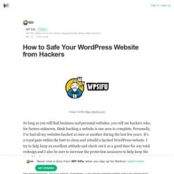 How to Safe Your WordPress Website from Hackers – WP Sifu – Medium