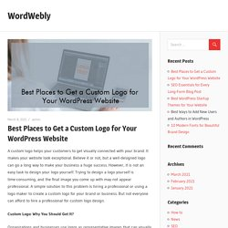 Best Places to Get a Custom Logo for Your WordPress Website – WordWebly