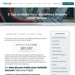 5 Tips to Make Your WordPress Website Most Secure.