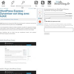 [WordPress Express] Dynamiser son blog avec AJAX