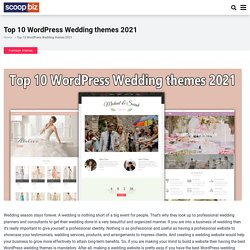 Top 10 WordPress Wedding themes 2021 - scoopbiz.com