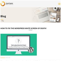 How to Fix the WordPress White Screen of Death?