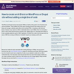 How to create an A/B test on WordPress or Drupal site without adding a single line of code