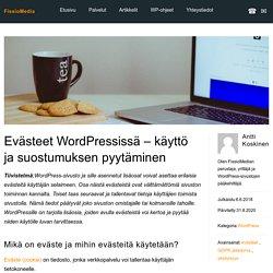 Evästeet WordPressissä - käyttö ja suostumuksen pyytäminen