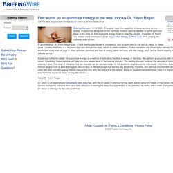 Few words on acupuncture therapy in the west loop by Dr. Kevin Regan