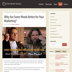 Why Are Some Words Better for Your Marketing?