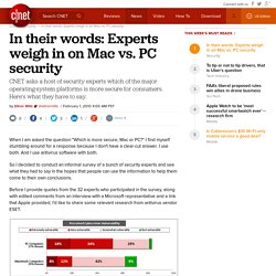 In their words: Experts weigh in on Mac vs. PC security