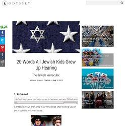 20 Words All Jewish Kids Grew Up Hearing