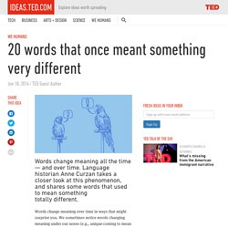 20 words that once meant something very different