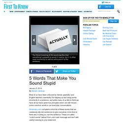 5 Words That Make You Sound Stupid
