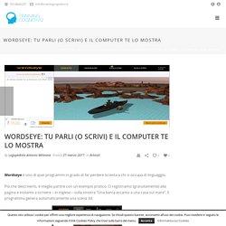 Wordseye: tu parli (o scrivi) e il computer te lo mostra - Training Cognitivo