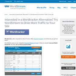 Wordtracker: Need a Free Wordtracker Alternative? Try WordStream FREE!