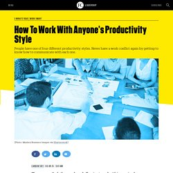 How To Work With Anyone's Productivity Style