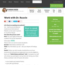 Work with Dr. Ruscio - Dr. Michael Ruscio -