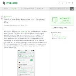 Work Chat dans Evernote pour iPhone et iPad - Evernote en français