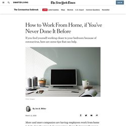 How to Work From Home, if You've Never Done It Before
