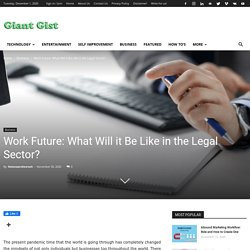 Work Future: What Will it Be Like in the Legal Sector?