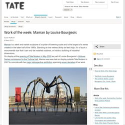 Work of the week: Maman by Louise Bourgeois