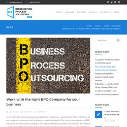 Work with the right BPO Company for your business - IPS USA