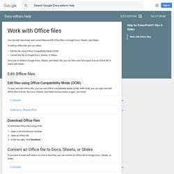 Work with Office files - Docs editors Help