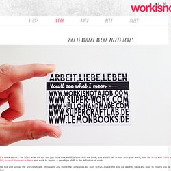 Work – workisnotajob.