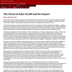 The Work of John Wyclif and Its Impact - Dr. Herb Samworth