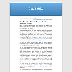 » Why iTunes is not a workable model for the newspaper business Clay Shirky