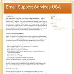 Email Support Services USA: 4 Subtle Workarounds to fix Outlook Performance Issue