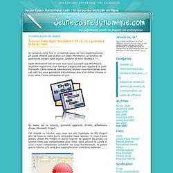 Tutorial vidéo Open Workbench FR (1/10) : première prise en main - Jeune Cadre Dynamique.com : la corporate attitude en ligne