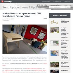 Maker Bench: an open source, CNC workbench for everyone