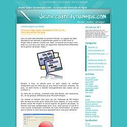 Tutorial vidéo Open Workbench FR (2/10) : fonctionnalités de base - Jeune Cadre Dynamique.com : la corporate attitude en ligne