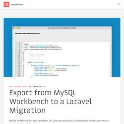 Export from MySQL Workbench to a Laravel Migration