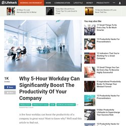Why 5 hr workday boosts productivity