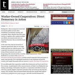 Worker-Owned Cooperatives: Direct Democracy in Action