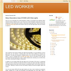 LED WORKER: Many Decorative Uses Of 5050 LED Strip Lights