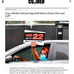 Can a Worker-Owned App Pull Drivers From Uber and Lyft?