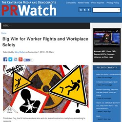 Big Win for Worker Rights and Workplace Safety