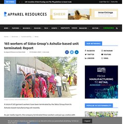 165 workers of Sidco Group's Ashulia-based unit terminated: Report