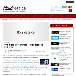 Five tricks workers use to visit blocked Web sites - Page 3