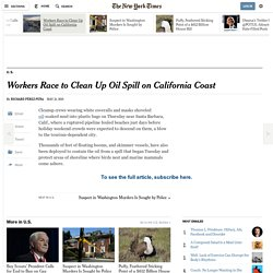 Workers Race to Clean Up Oil Spill on California Coast